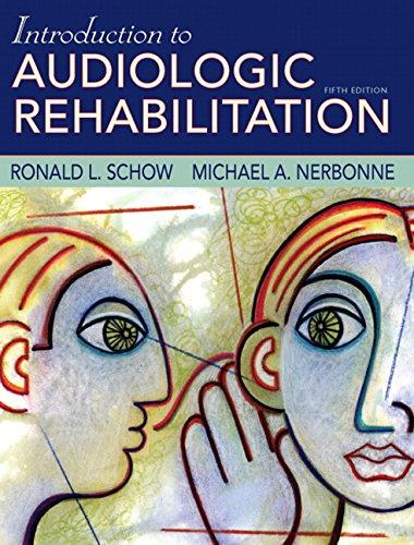 Introduction to Audiologic Rehabilitation (5th Edition)