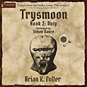 Duty: The Trysmoon Saga, Book 2 | Brian K. Fuller
