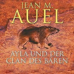 Ayla und der Clan des Bären (Ayla 1)