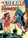 La guerre selon les comics par Fournier