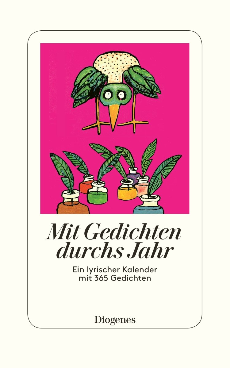 Mit Gedichten Durchs Jahr  Ein Lyrischer Kalender Mit 365 Gedichten  Detebe