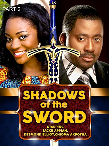 shadows-of-the-sword-part-2-nollywood-african-movie