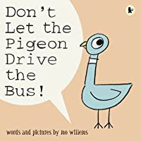 DON´T LET THE PIGEON DRIVE THE BUS!