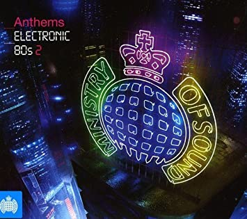 Ministry of Sound: Anthems Electronic 80s 2