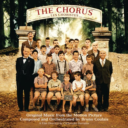 The Chorus (Les Choristes) (Original Music From The Motion Picture)