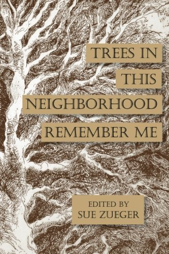 Download Trees in this Neighborhood Remember Me: the Scurfpea Publishing 2017 Poetry Anthology (The Scurfpea Publishing Annual Poetry Anthology) (Volume 8) PDF