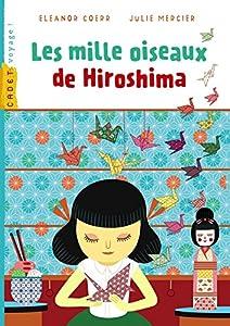 """Afficher """"Les mille oiseaux d'Hiroshima"""""""