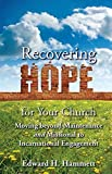 img - for Recovering Hope for Your Church: Moving Beyond Maintenance and Missional to Incarnational Engagement (TCP The Columbia Partnership Leadership Series) by Edward H. Hammett (2014-08-30) book / textbook / text book