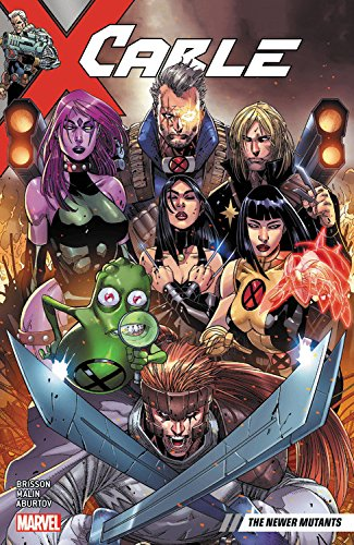 Cable Vol. 2: The Newer Mutants (2 Green Cables Series)