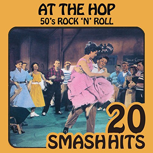 50's Rock 'N' Roll - At The Hop]()