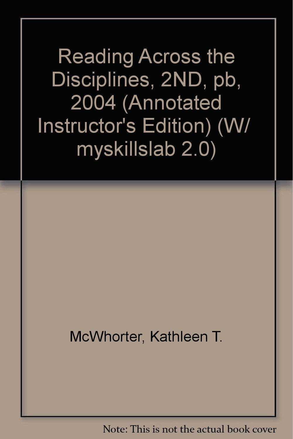 Read Online Reading Across the Disciplines, 2ND, pb, 2004 (Annotated Instructor's Edition) (W/  myskillslab 2.0) pdf
