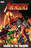 img - for Avengers: Legion Of The Unliving (Avengers (Marvel Unnumbered)) book / textbook / text book