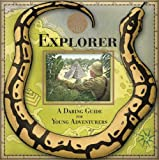 A Genuine and Moste Authentic Guide: Explorer: A Daring Guide for Young Adventurers