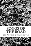Songs of the Road, Arthur Conan Doyle, 1484169360
