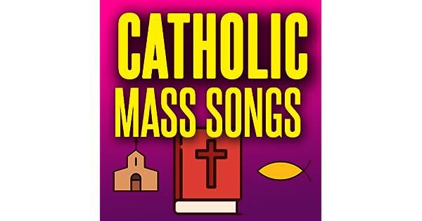 Amazon com: Catholic Mass Songs and Catholic Ringtones