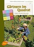 Gärtnern im Quadrat – Das Praxisbuch