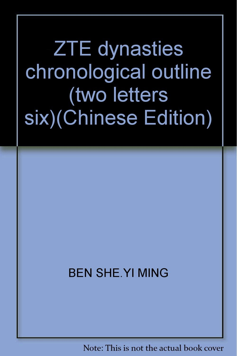 Zte Dynasties Chronological Outline Two Letters Six Chinese