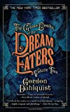 The Glass Books of the Dream Eaters, Gordon Dahlquist, 0553385860