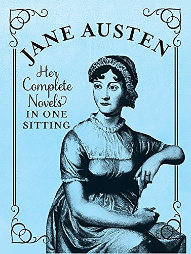 Jane Austen: The Complete Novels in One Sitting (RP Minis)