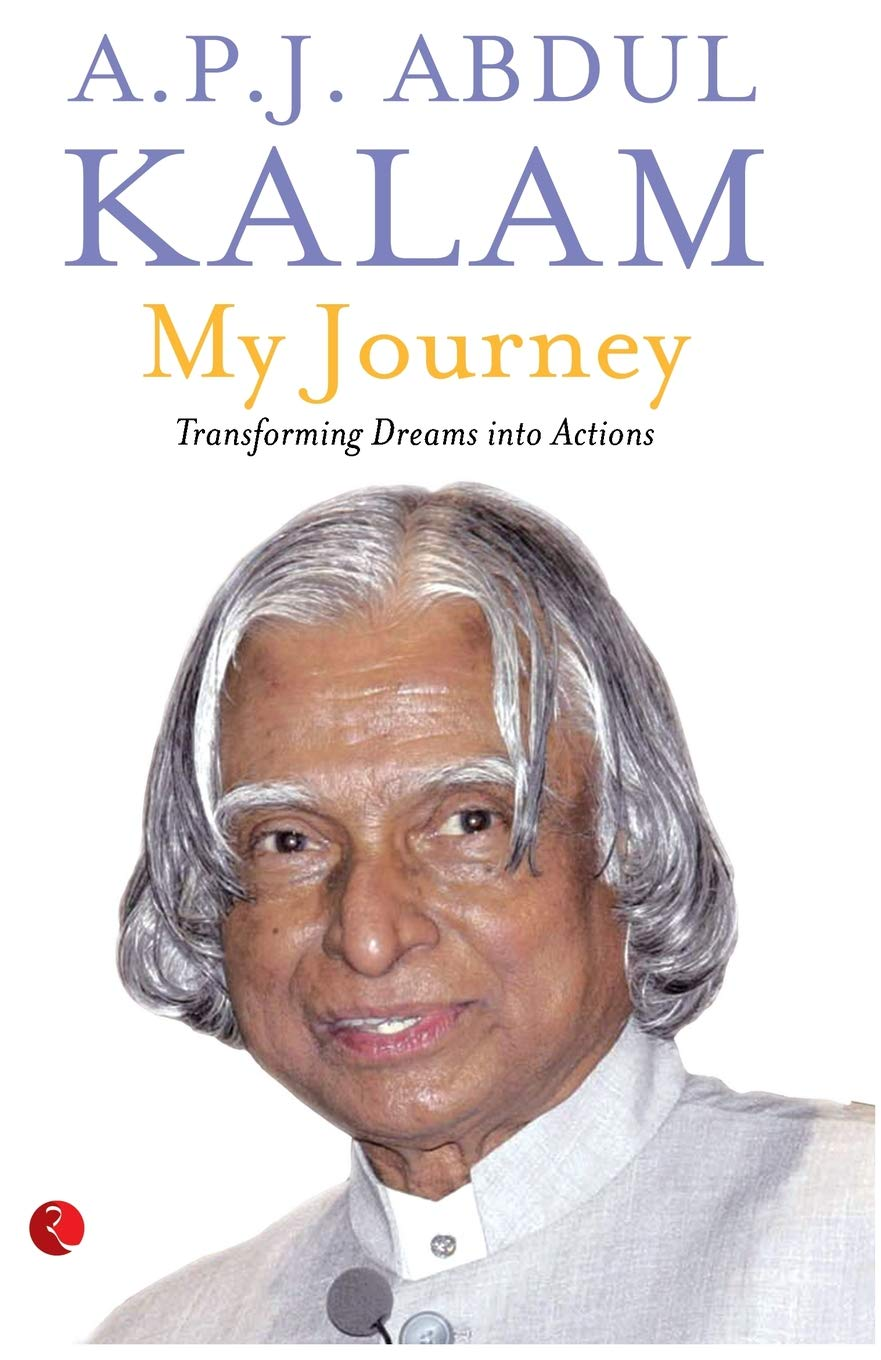 Buy My Journey Transforming Dreams Into Actions Book Online At Low
