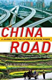 img - for China Road: A Journey into the Future of a Rising Power by Rob Gifford (2008-06-03) book / textbook / text book