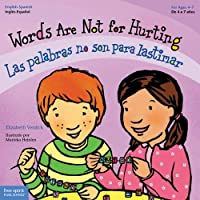 Words Are Not for Hurting/Las Palabras No Son Para Lastimar (Best Behavior)