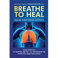 Breathe To Heal: Break Free From Asthma