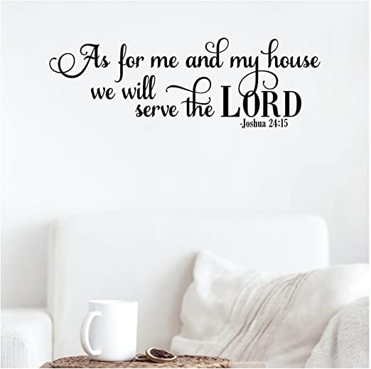 AS FOR ME AND MY HOUSE WE WILL SERVE THE LORD HOME VINYL DECAL WALL LETTERING