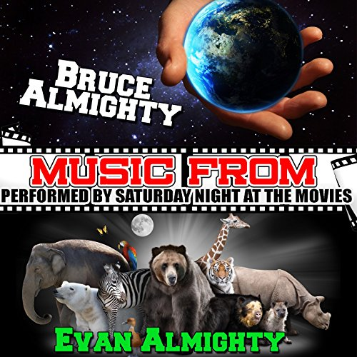 Music from Bruce Almighty & Evan Almighty