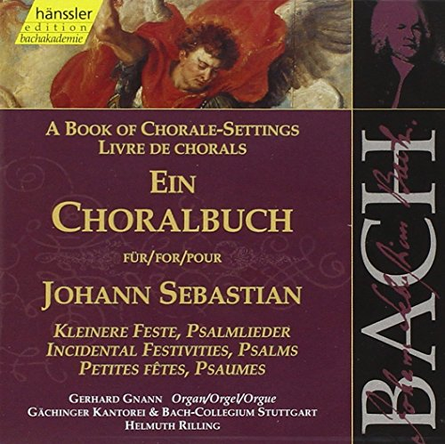 Bach: Book of Chorale Settings/ Incidental Festivities, Psalms