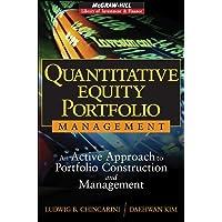 Quantitative Equity Portfolio Management: An Active Approach to Portfolio Construction and Management