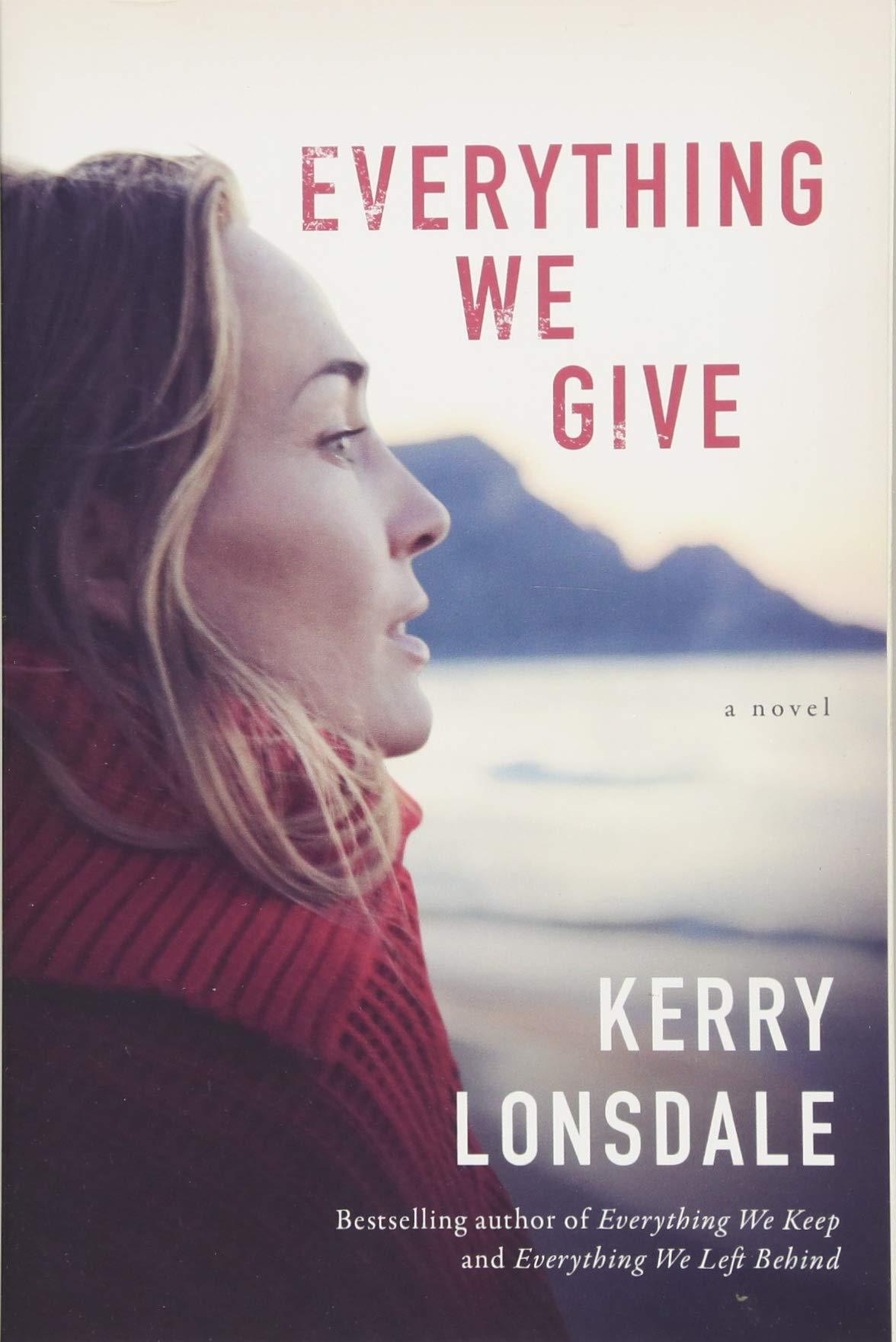 Everything We Give: A Novel pdf epub