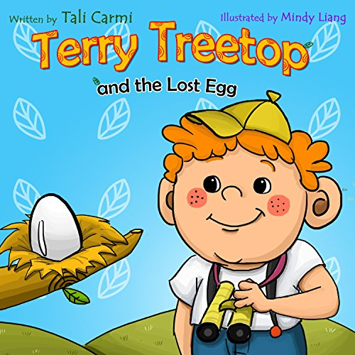 Terry Frog - TERRY TREETOP AND LOST EGG (The Terry Treetop Series Book 1)