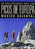 50 excursiones por los picos de Europa - mazizo oriental
