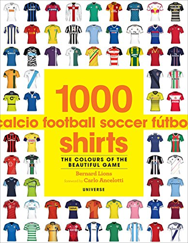 (1000 Football Shirts: The Colours of the Beautiful Game)