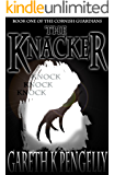 The Knacker (Cornish Guardians Book 1)