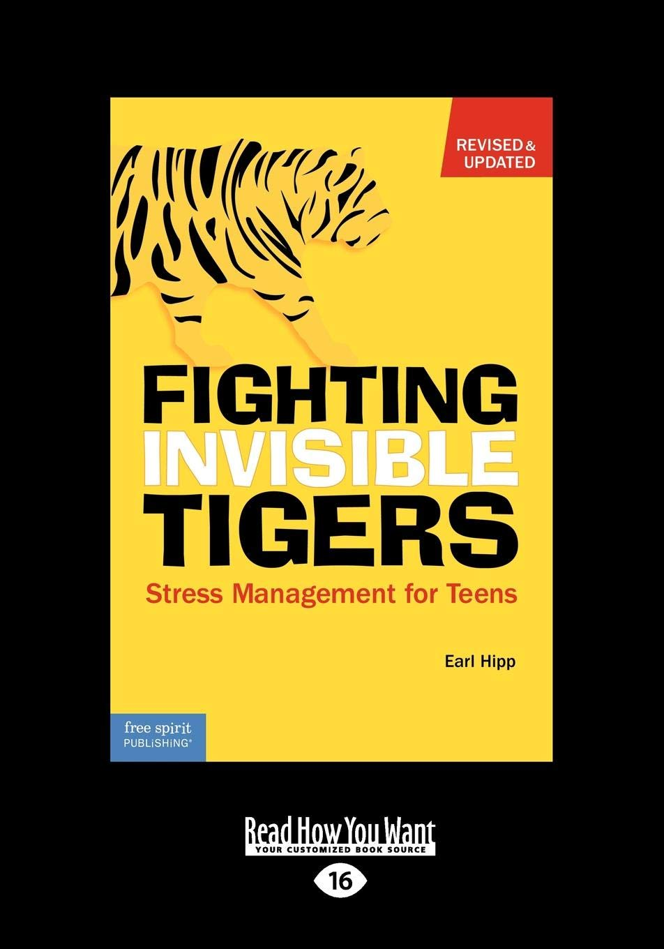 Fighting Invisible Tigers: Stress Management for Teens: Earl