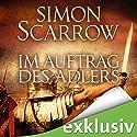 Im Auftrag des Adlers (Die Rom-Serie 2) Hörbuch von Simon Scarrow Gesprochen von: Reinhard Kuhnert