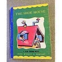 The Shoe House: a Tom Thumb Book