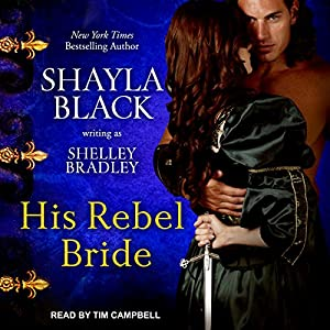 His Rebel Bride Audiobook