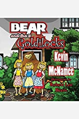 Bear and the 3 Goldilocks by McNamee, Kevin (2014) Hardcover Hardcover