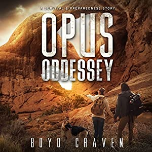 Opus Oddessey: A Survival and Preparedness Story Audiobook