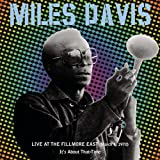 Live At Fillmore East: It's About That Time