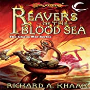 Reavers of the Blood Sea: Dragonlance: The Chaos War, Book 4 | Richard A. Knaak