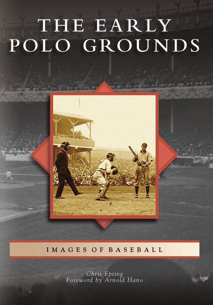 Download The Early Polo Grounds (Images of Baseball) pdf