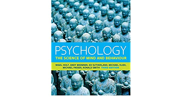 Psychology the science of mind and behaviour uk higher education psychology the science of mind and behaviour uk higher education psychology kindle edition by nigel holt andy bremner ed sutherland michael vliek fandeluxe Images