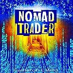 Nomad Trader | Cameron E. Wild