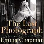 The Last Photograph   Emma Chapman