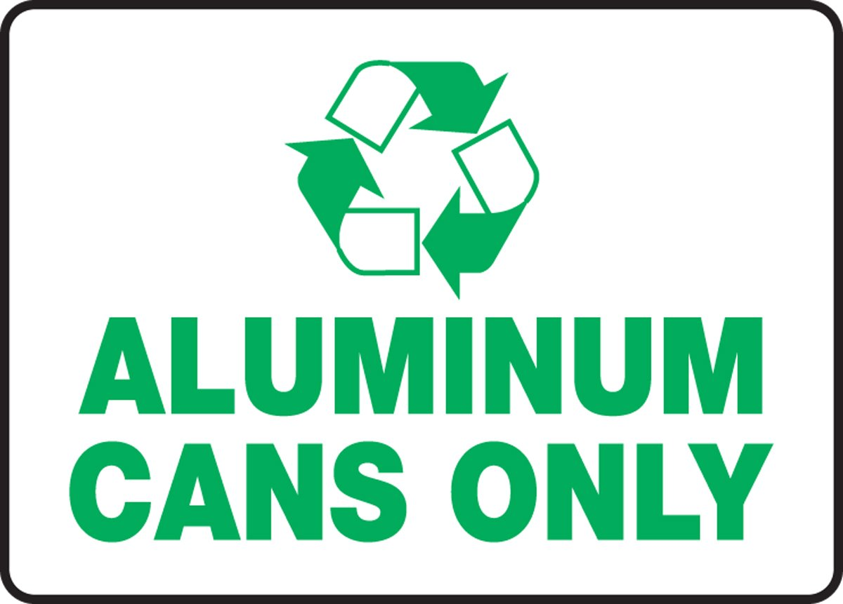 Accuform MPLR534XT Dura-Plastic Recycle Sign, Legend Aluminum Cans Only, 7'' Length x 10'' width x 0.060'' Thickness, green On White, 7'' Height, 10'' Wide, 7'' Length, Dura-Plastic, 7'' x 10''