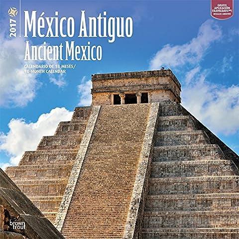 2017 Monthly Wall Calendar - Mexico Antiguo Ancient Mexico